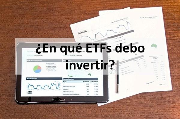 En qué ETFs debo invertir