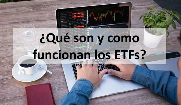¿Qué son y como funcionan los ETFs?