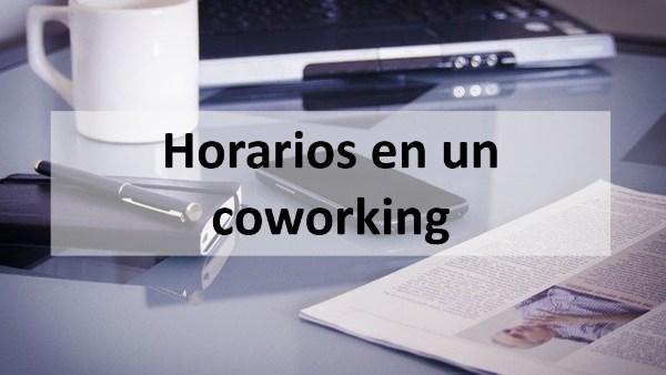 Horarios en un coworking